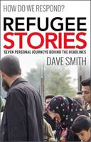 Picture of Refugee Stories: Seven Personal Journeys