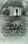 Picture of Escape to Redemption