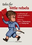 Picture of Tales for Little Rebels: A collection of radical children's literature