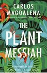 Picture of The Plant Messiah