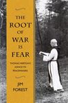 Picture of The Root of War is Fear