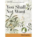 Picture of You Shall Not Want: The Psalms