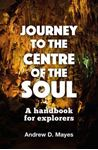 Picture of Journey to the Centre of the Soul