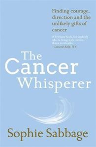 Picture of The Cancer Whisperer: Finding Courage, D