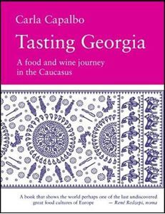 Picture of Tasting Georgia: A Food and Wine Journey