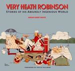 Picture of Very Heath Robinson: Stories of His Absu