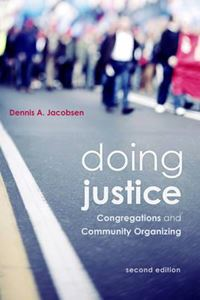 Picture of Doing Justice: Congregations and Community Organising
