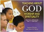 Picture of Teaching About God, Worship and Spirituality