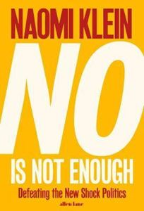 Picture of No Is Not Enough: Defeating the New Shock Politics