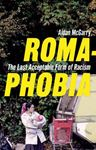 Picture of Romaphobia: The Last Acceptable Form of Racism