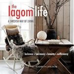 Picture of The Lagom Life: A Swedish Way of Living