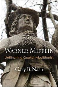 Picture of Warner Mifflin: Unflinching Quaker Abolitionist