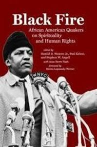 Picture of Black Fire: African American Quakers on Spirituality and Human Rights