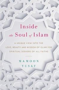 Picture of Inside the Soul of Islam