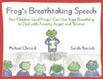 Picture of Frog's Breathtaking Speech: How children