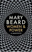 Picture of Women & Power: A Manifesto