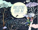 Picture of Breathe and be