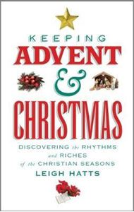 Picture of Keeping Advent and Christmas: Discovering the rhythms and riches of the Christian seasons