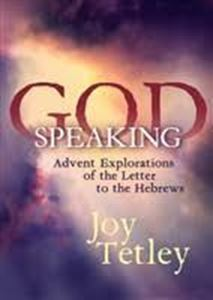 Picture of God Speaking: Advent explorations of the Letter to the Hebrews