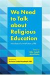 Picture of We Need to Talk about Religious Education