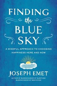 Picture of Finding the Blue Sky: A Mindful Approach