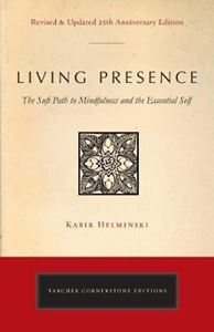 Picture of Living Presence (Revised): The Sufi Path