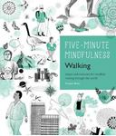 Picture of 5-Minute Mindfulness: Walking: Essays an