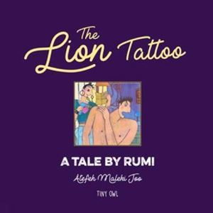 Picture of The Lion Tattoo: A Tale by Rumi