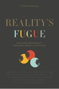 Picture of Reality's Fugue: Reconciling Worldviews