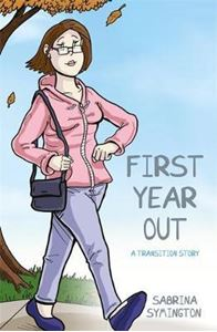 Picture of First Year Out: A Transition Story