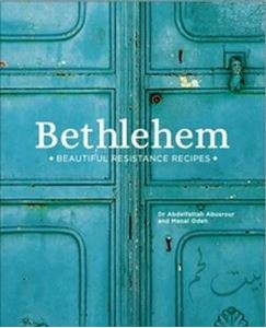 Picture of Bethlehem: Beautiful Resistance Recipes