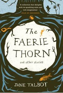Picture of The Faerie Thorn and other stories