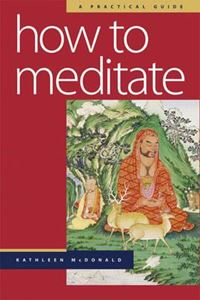 Picture of How to Meditate: A Practical Guide