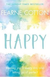 Picture of Happy: Finding joy in every day and letting go of perfect