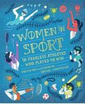Picture of Women in Sport: Fifty Fearless Athletes who Played to Win