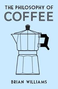 Picture of The Philosophy of Coffee