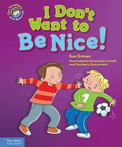 Picture of I Don't Want to Be Nice! A book about showing kindness