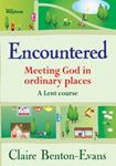 Picture of Encountered: Meeting God in ordinary places