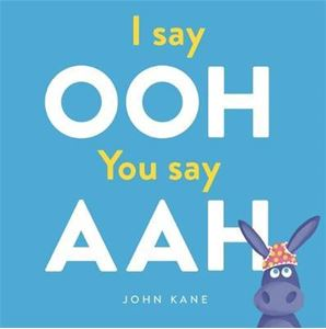 Picture of I say Ooh You say Aah