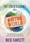 Picture of Intercessions for a Hurting World: 100 jargon-free prayers for public worship and personal devotion