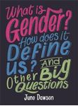 Picture of What is Gender? How Does It Define Us?