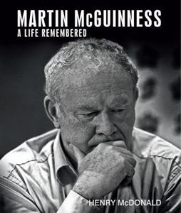 Picture of Martin McGuinness: A Life Remembered