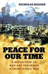 Picture of Peace for our Time: A Reflection on War