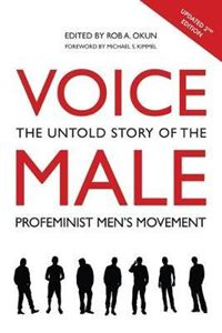 Picture of Voice Male: The Untold Story of the Pro-Feminist Men's Movement