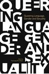 Picture of Queering Language, Gender and Sexuality