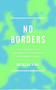 Picture of No Borders: The Politics of Immigration