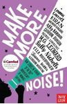 Picture of Make More Noise!: New stories in honour of the 100th anniversary of women's suffrage