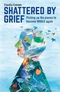 Picture of Shattered by Grief