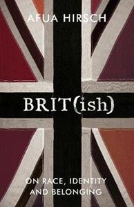 Picture of Brit(ish): On Race, Identity and Belonging