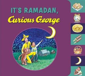 Picture of It's Ramadan, Curious George!